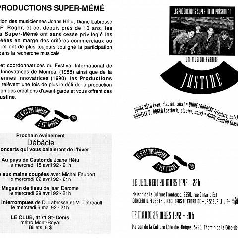 Montage des pages 1 et 4 du programme. «Justine» troisième événement dans le cadre de la saison 91-92 «Ce n'est pas nouveau, c'est vivant»