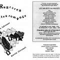 Montage des pages 1 et 4 du programme. «Ruptures interrompues» de Diane Labrosse et de Martin Tétreault, concert dans le cadre du quatrième événement «Débâcles» de la saison 91-92 «Ce n'est pas nouveau, c'est vivant»