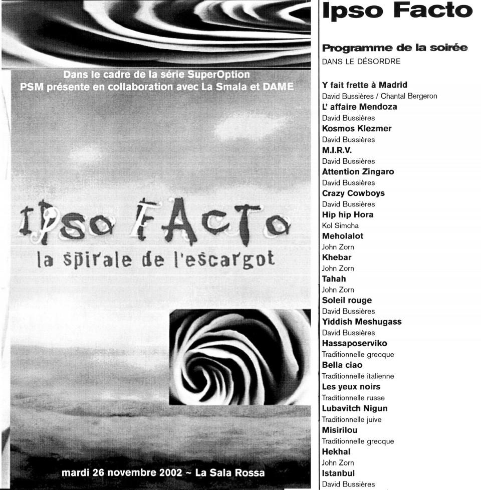 Extraits du programme de l'événement «Ipso Facto»